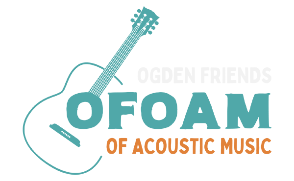 OFOAM - Ogden Friends of Acoustic Music