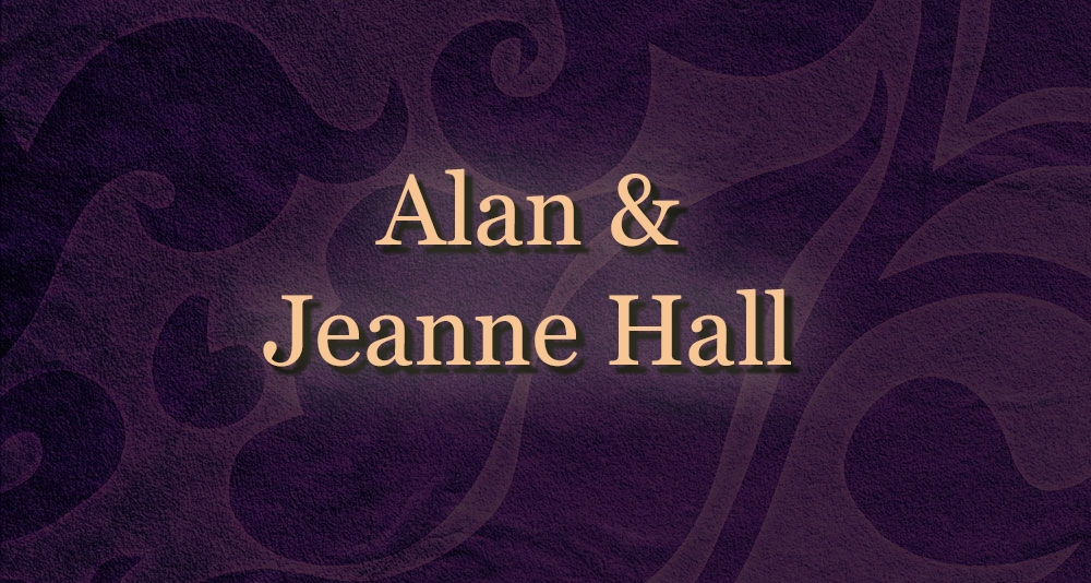 Alan and  Jeanne Hall